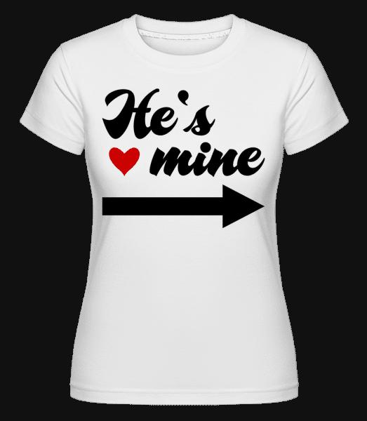 He's Mine -  Shirtinator Women's T-Shirt - White - Vorn