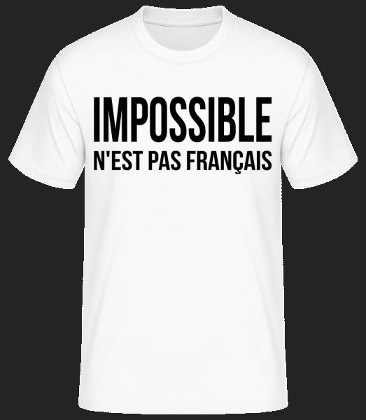Impossible N'est Pas Français - T-shirt standard Homme - Blanc - Vorn