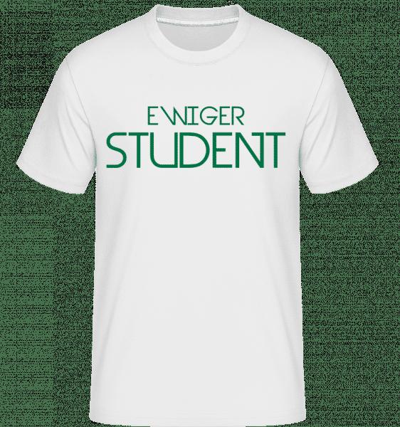 Ewiger Student - Shirtinator Männer T-Shirt - Weiß - Vorn