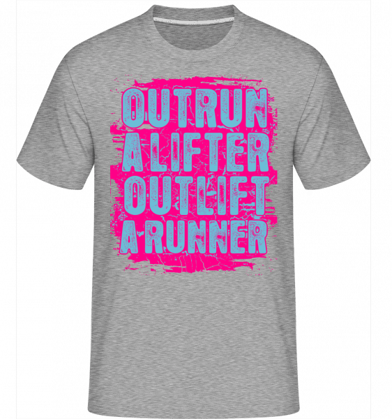 Outrun A Lifter Outlift A Runner -  Shirtinator Men's T-Shirt - Heather grey - Vorn