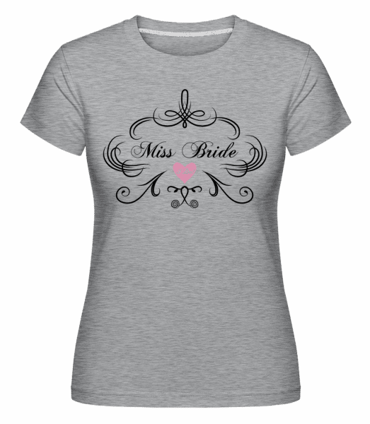 Miss Bride -  Shirtinator Women's T-Shirt - Heather grey - Vorn