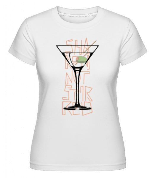 Shaken Not Stirred 1 -  Shirtinator Women's T-Shirt - White - Front