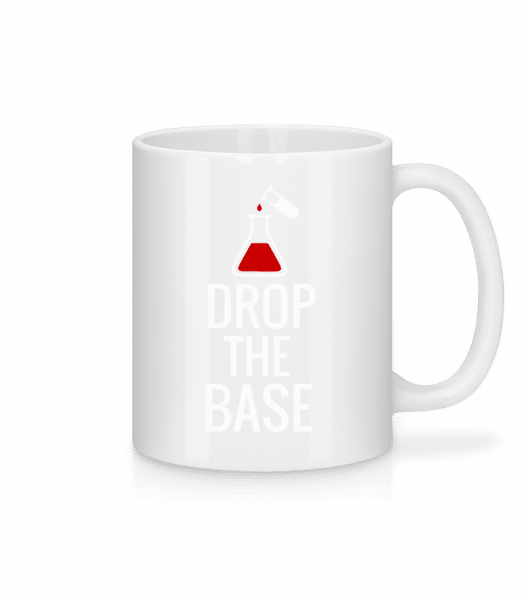 Drop The Base - Mug - White - Vorn