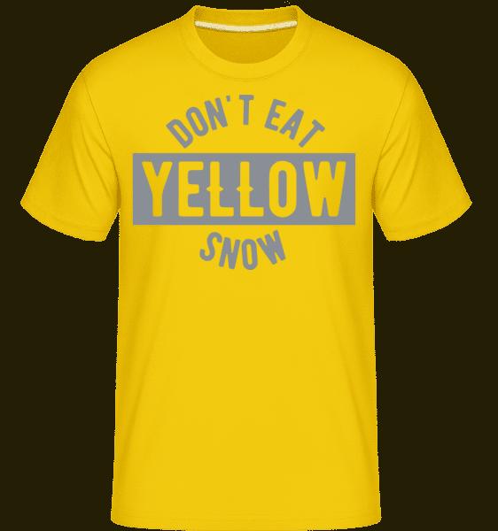 Don't Eat Yellow Snow - Shirtinator Männer T-Shirt - Goldgelb - Vorn