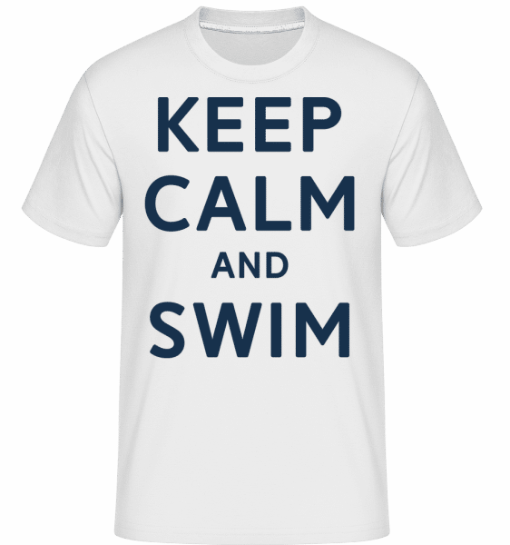 Keep Calm And Swim -  T-Shirt Shirtinator homme - Blanc - Devant