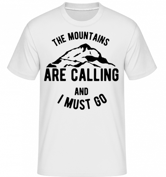 The Mountains Are Calling And I Must Go -  Shirtinator Men's T-Shirt - White - Vorn