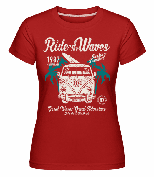 Ride The Waves -  Shirtinator Women's T-Shirt - Red - Vorn
