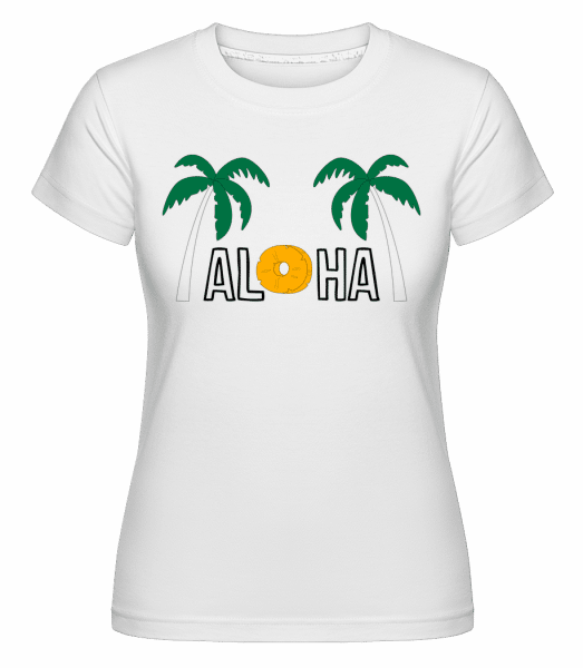 Aloha -  Shirtinator Women's T-Shirt - White - Front