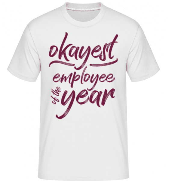 Okayest Employee -  Shirtinator Men's T-Shirt - White - Front