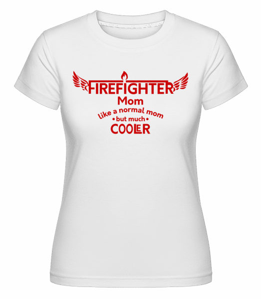 Cool Firefighter Mom - Shirtinator Frauen T-Shirt - Weiß - Vorn