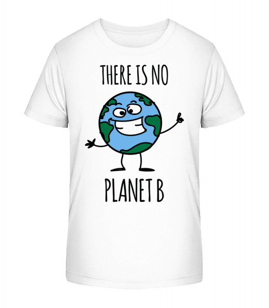 There Is No Earth B - Kid's Premium Bio T-Shirt - White - Vorn
