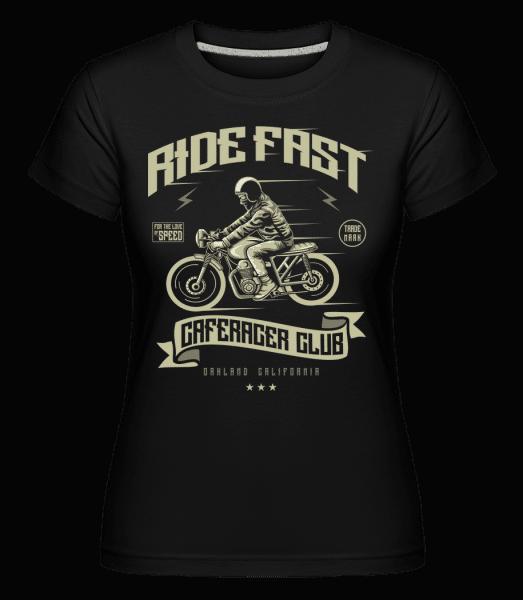 Ride Fast -  Shirtinator Women's T-Shirt - Black - Vorn