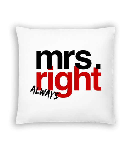 Mrs. Always Right Logo - Cushion - White - Front