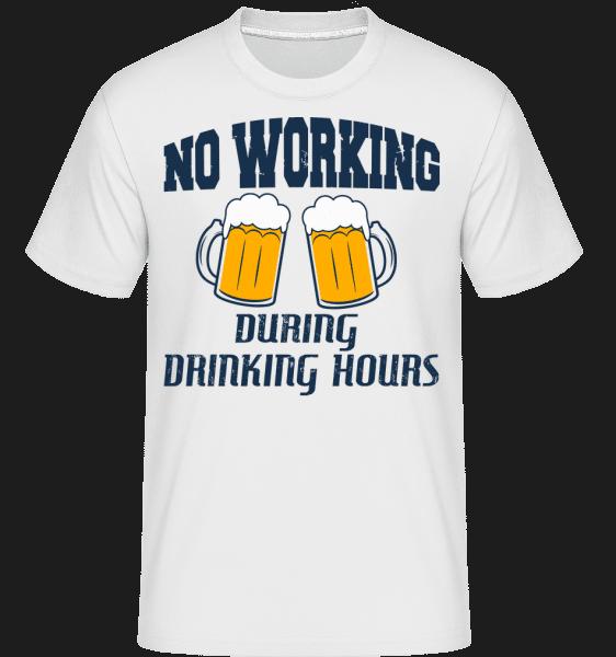 No Working But Drinking -  Shirtinator Men's T-Shirt - White - Vorn