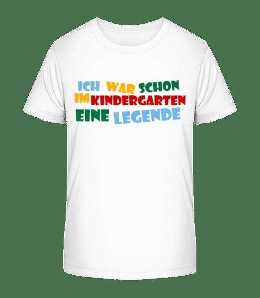 Kindergarten Legende - Kinder Premium Bio T-Shirt - Weiß - Vorn