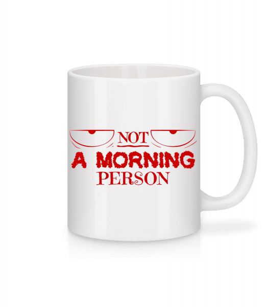 Not A Morning Person - Mug - White - Vorn