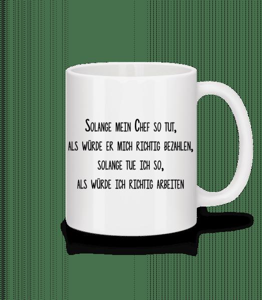 So Tun Als Ob Man Arbeitet - Tasse - Weiß - Vorn