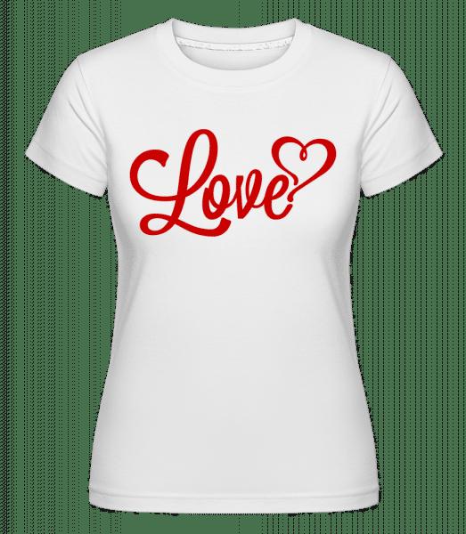 Love Sign Red -  Shirtinator Women's T-Shirt - White - Vorn
