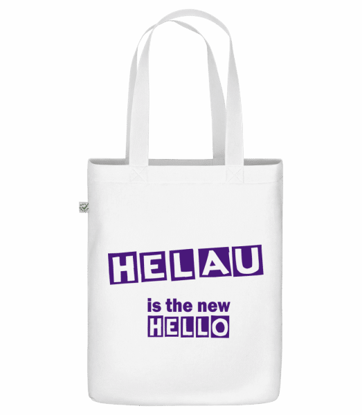 "Helau Is The New Hello - Organic ""Earth Positive"" tote bag - White - Vorn"