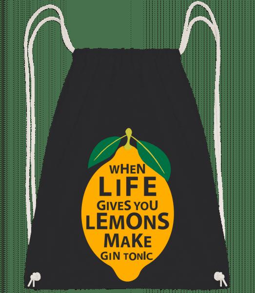 When Life Gives You Lemons - Turnbeutel - Schwarz - Vorn