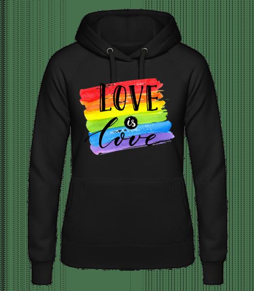 Love Is Love - Women's hoodie - Black - Vorn
