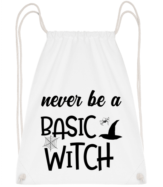 Never Be A Basic Witch - Turnbeutel - Weiß - Vorn