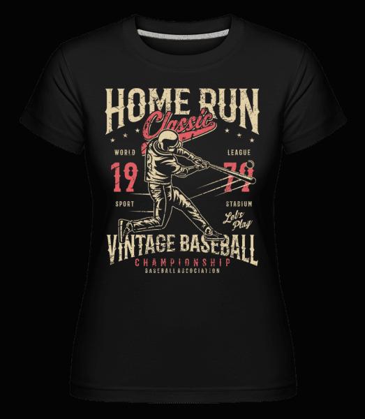 Home Run Classic -  Shirtinator Women's T-Shirt - Black - Vorn