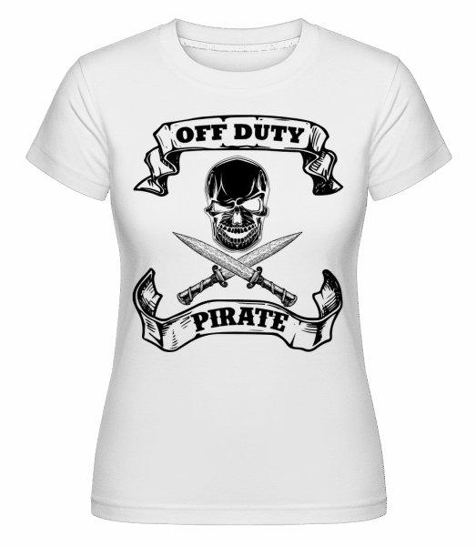 Off Duty Pirate -  Shirtinator Women's T-Shirt - White - Vorn