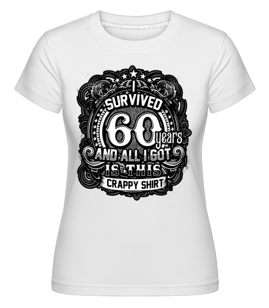 I Survived 60 Years - Shirtinator Frauen T-Shirt - Weiß - Vorn