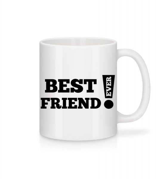 Best Friend Ever! - Mug - White - Vorn