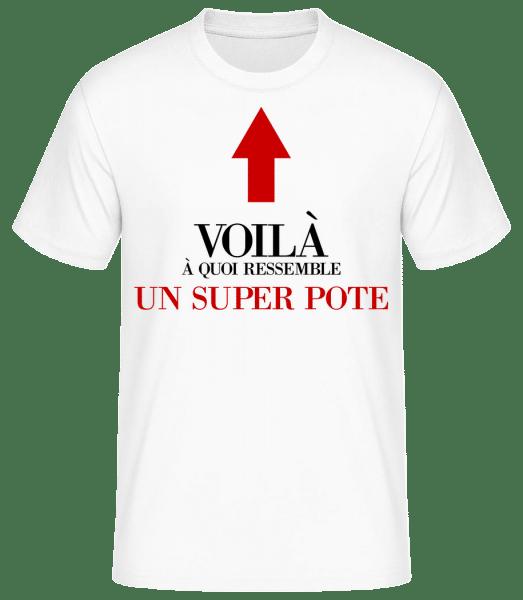 Voilà Un Super Pote - T-shirt standard Homme - Blanc - Vorn