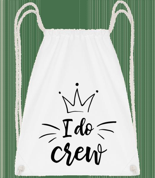 I Do Crew - Turnbeutel - Weiß - Vorn