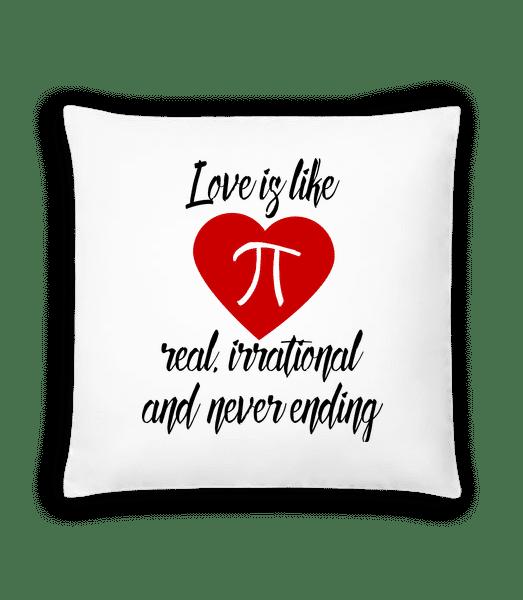Love Is Like Pi - Kissen - Weiß - Vorn
