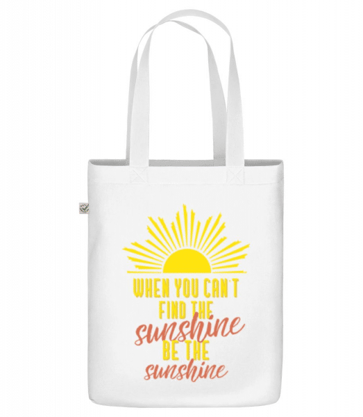 When You Can't Find The Sunshine - Organic tote bag - White - Front