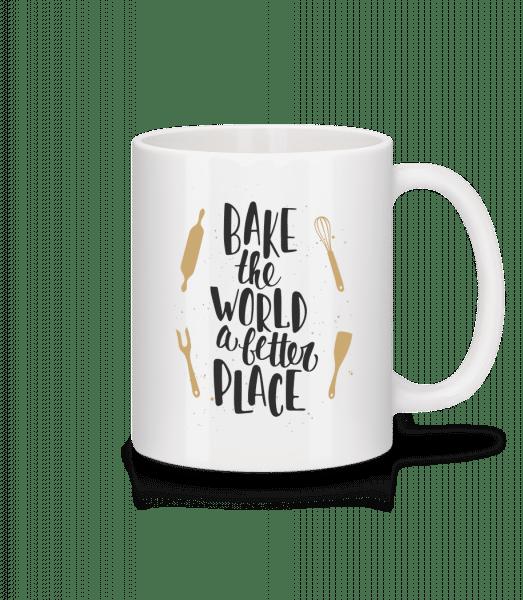 Bake The World A Better Place - Mug - White - Vorn