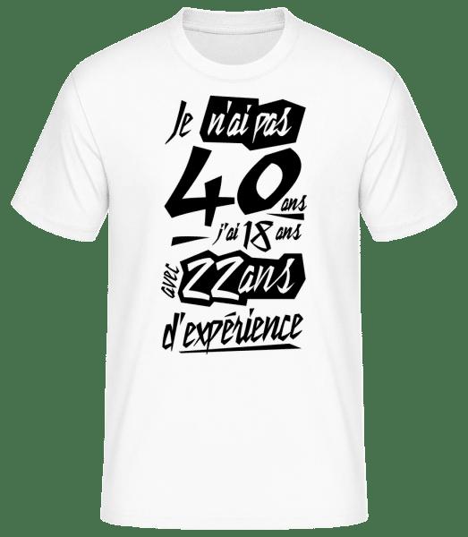 Je N'ai Pas 40 Ans - T-shirt standard Homme - Blanc - Vorn