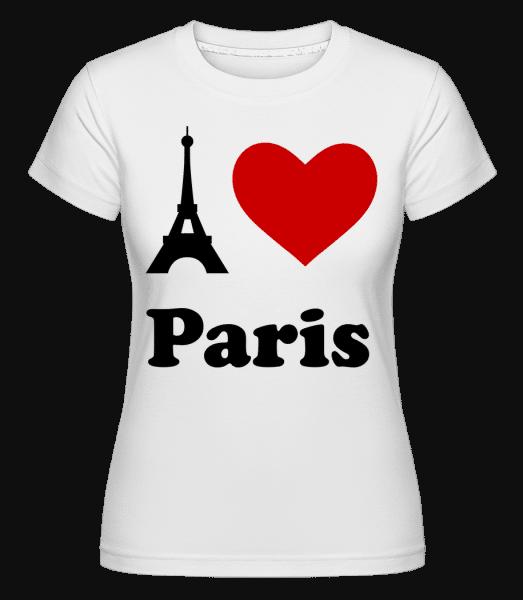 I Love Paris -  Shirtinator Women's T-Shirt - White - Vorn