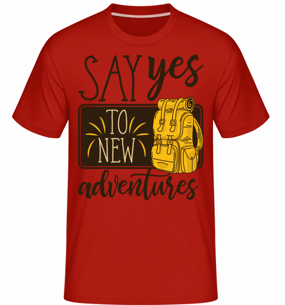Say Yes To New Adventures -  Shirtinator Men's T-Shirt - Red - Vorn
