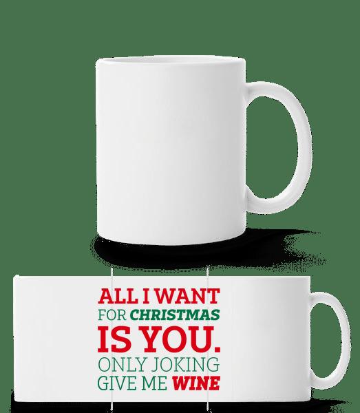 All I Want For Chrsistmas - Panoráma hrnek - Bílá - Napřed