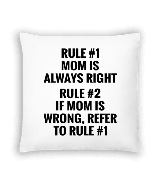 Mom Is Always Right - Cushion - White - Vorn
