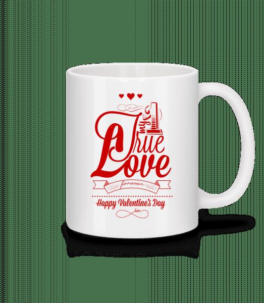My True Love Valentine - Mug - White - Front