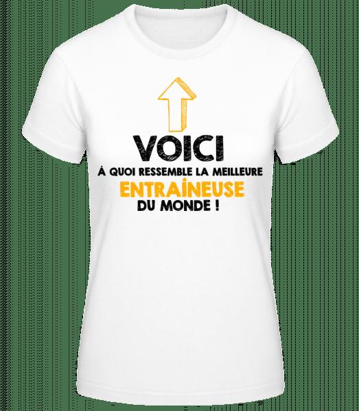 La Meilleure Entraineuse Du Monde - T-shirt standard Femme - Blanc - Devant