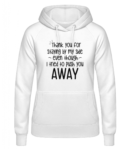 Thank You For Staying - Women's Hoodie - White - Front