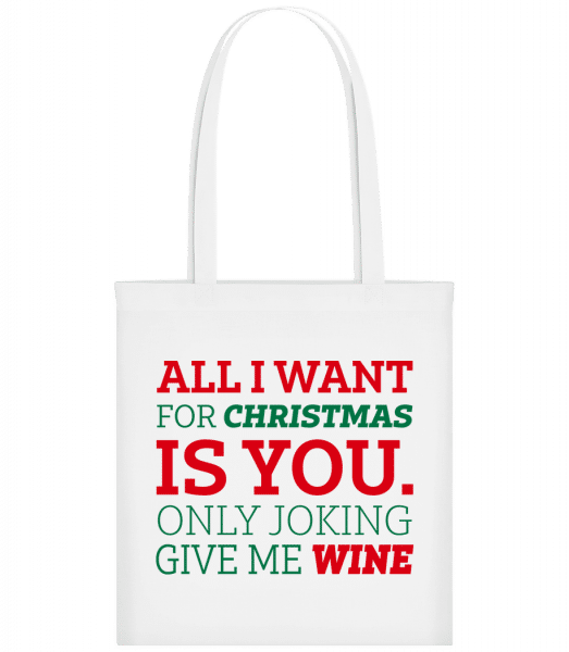 All I Want For Chrsistmas - Carrier Bag - White - Vorn