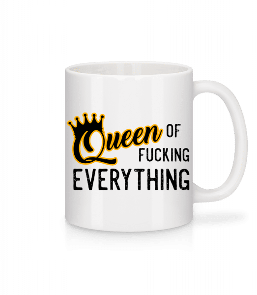 Queen Of Fucking Everything - Mug - White - Vorn