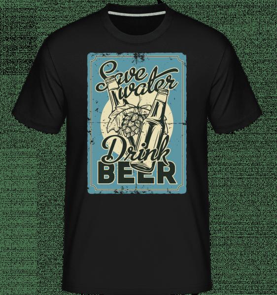 Save Water Drink Beer -  Shirtinator Men's T-Shirt - Black - Vorn