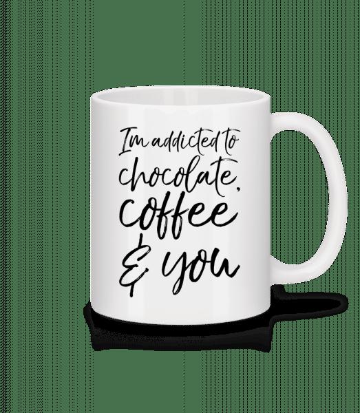 Addicted to Chocolate Coffee And You - Mug - White - Vorn