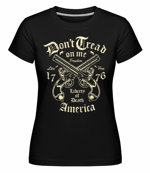 Liberty Of Death -  Shirtinator Women's T-Shirt - Black - Front