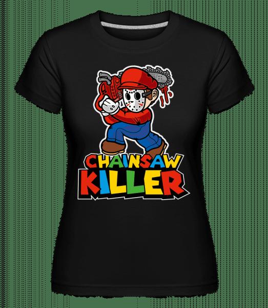 Chainsaw Killer -  Shirtinator Women's T-Shirt - Black - Vorn