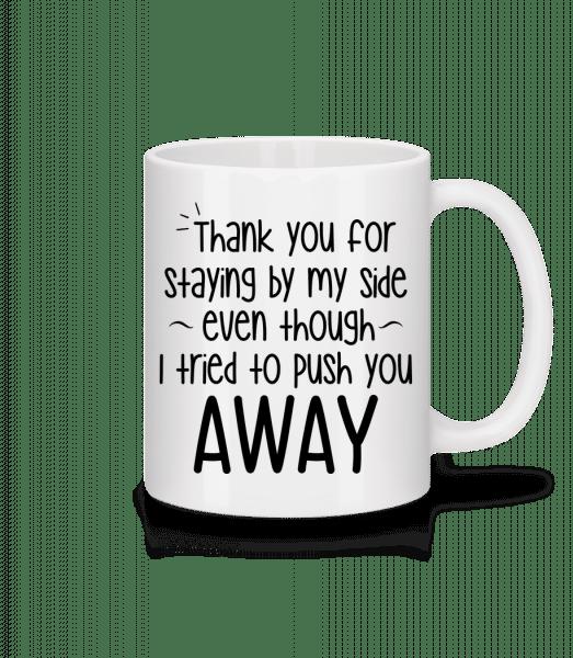 Thank You For Staying - Tasse - Weiß - Vorn
